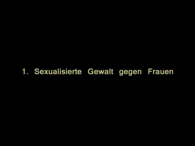 Vidoe: 1. Sexualisierte Gewalt gegen Frauen