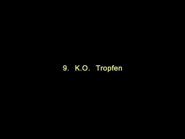 Vidoe: 9. K.O. Tropfen